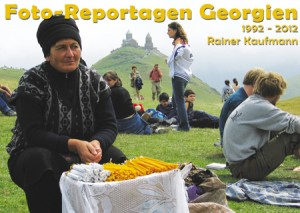 Foto-Repotagen Georgien 1992 - 2012